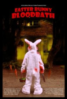 Easter Bunny Bloodbath online streaming