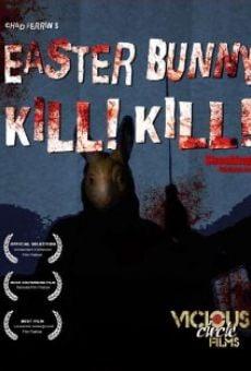 Ver película Easter Bunny, Kill! Kill!