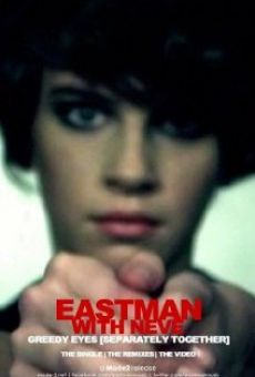 Eastman Featuring Neve: Greedy Eyes