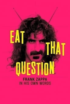 Eat That Question: Frank Zappa in His Own Words gratis