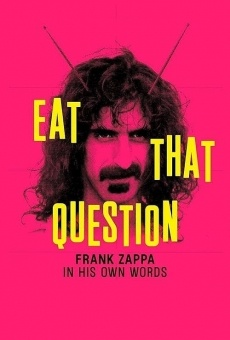 Eat That Question: Frank Zappa in His Own Words on-line gratuito