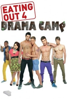 Eating Out: Drama Camp streaming en ligne gratuit