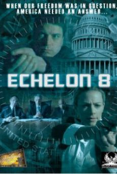 Watch Echelon 8 online stream