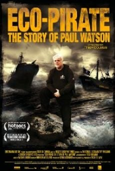 Película: Eco-Pirate: The Story of Paul Watson