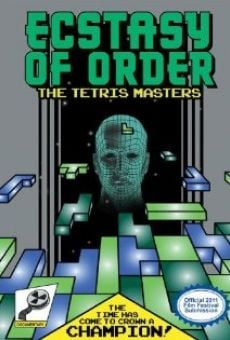 Watch Ecstasy of Order: The Tetris Masters online stream