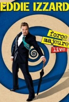Película: Eddie Izzard: Force Majeure Live