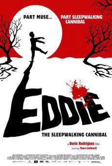 Ver película Eddie, el caníbal sonámbulo