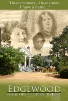 Ver película Edgewood: Stage of Southern History