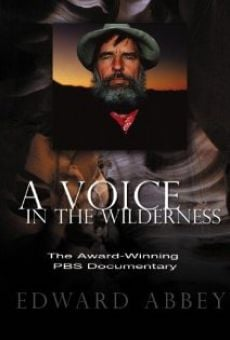 Edward Abbey: A Voice in the Wilderness gratis