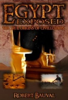 Película: Egypt Exposed: The True Origins of Civilization