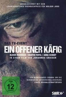 Ver película Ein offener Käfig
