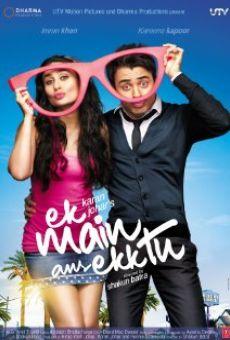 Watch Ek Main Aur Ekk Tu online stream