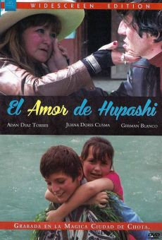 Ver película El amor de Hupashi