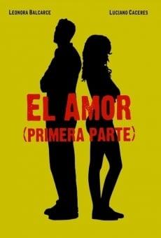 Ver película El amor (primera parte)
