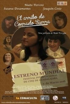 Ver película El arribo de Conrado Sierra