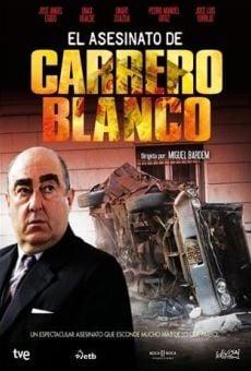 El asesinato de Carrero Blanco on-line gratuito