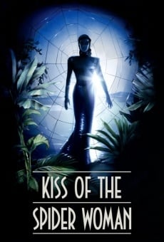 Kiss of the Spider Woman on-line gratuito