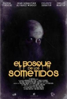 Watch El Bosque de los Sometidos online stream