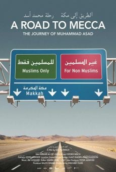 A Road To Mecca: The Journey of Muhammad Asad online streaming