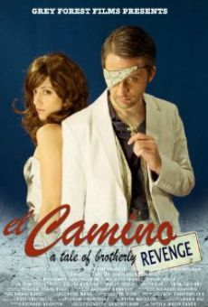 Watch El Camino: A Tale of Brotherly Revenge online stream