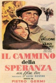 il cammino della speranza 1950 film en fran ais cast et bande annonce. Black Bedroom Furniture Sets. Home Design Ideas