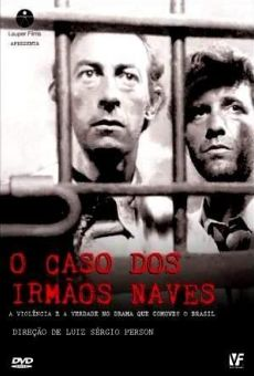 Ver película El caso de los hermanos Naves