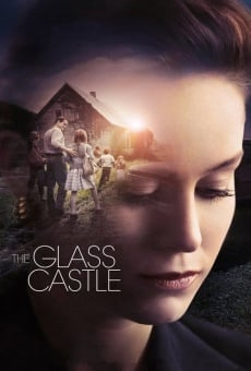 The Glass Castle online kostenlos