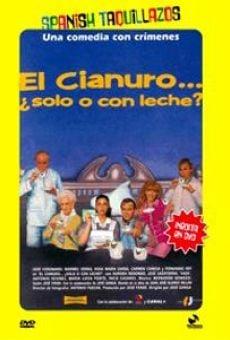 Ver película El cianuro... ¿solo o con leche?