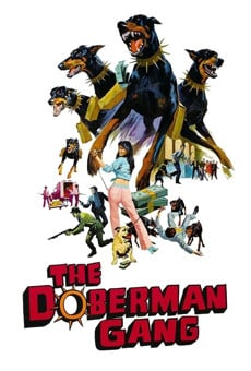 The Doberman Gang on-line gratuito