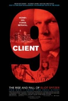 Client 9: The Rise and Fall of Eliot Spitzer on-line gratuito