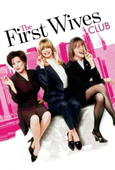 The First Wives Club on-line gratuito