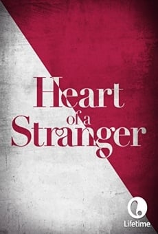 Heart of a Stranger online free