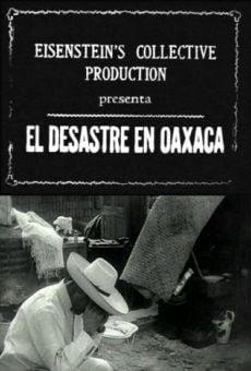Ver película El desastre en Oaxaca