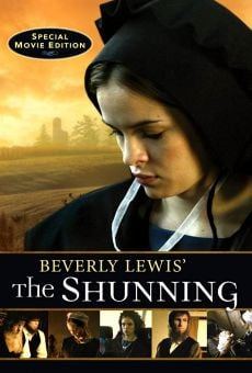 Watch Beverly Lewis's The Shunning online stream