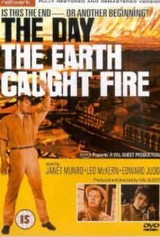The Day the Earth Caught Fire on-line gratuito