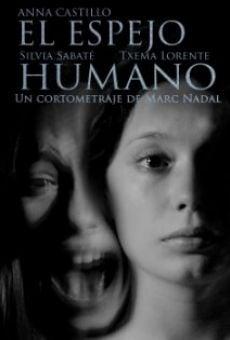Watch El espejo humano online stream