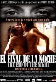 El fin de la noche online gratis