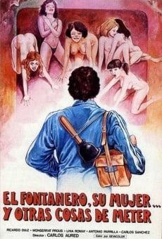 Ver película El fontanero, su mujer, y otras cosas de meter...