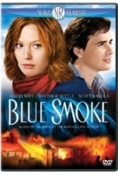 Blue Smoke (aka Nora Roberts' Blue Smoke) on-line gratuito