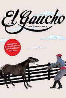 Ver película El gaucho
