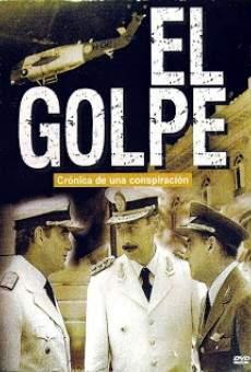 Ver película El Golpe: Crónica de una conspiración