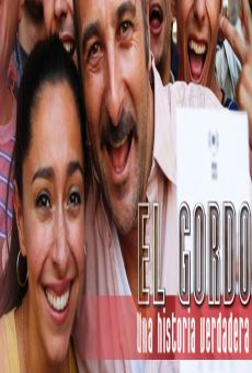 Ver película El Gordo: Una historia verdadera