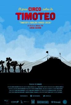 El gran circo pobre de Timoteo en ligne gratuit