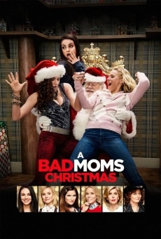A Bad Moms Christmas on-line gratuito