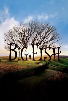 Big Fish - Le storie di una vita incredibile online streaming