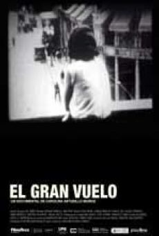 Watch El gran vuelo online stream