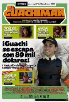El Guachimán online gratis