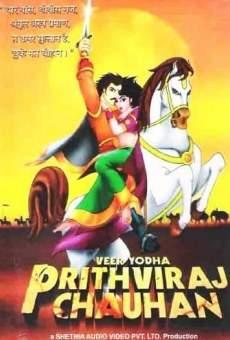 Veer Yodha Prithviraj Chauhan