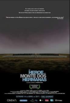 El héroe del Monte Dos Hermanas en ligne gratuit