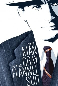 The Man in the Gray Flannel Suit on-line gratuito